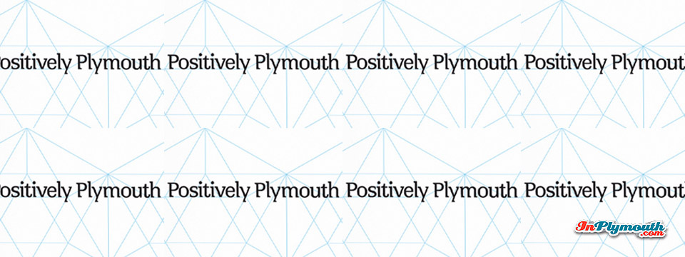 Positively Plymouth - the New Brand is Revealed