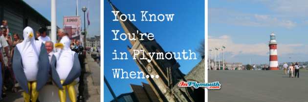You Know You're in Plymouth When…