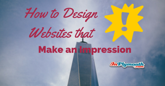 How to Design Websites That Make an Impression