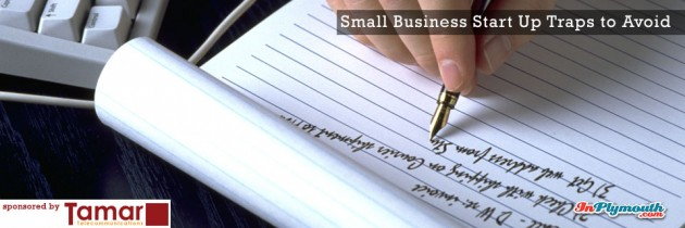 Small Business Start Up Traps to Avoid