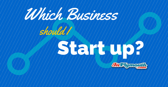 Which business should I start up?