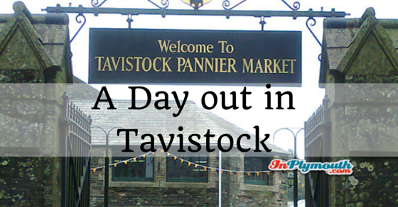 A Day Out in Tavistock