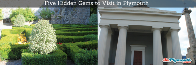 Five Hidden Gems to Visit in Plymouth