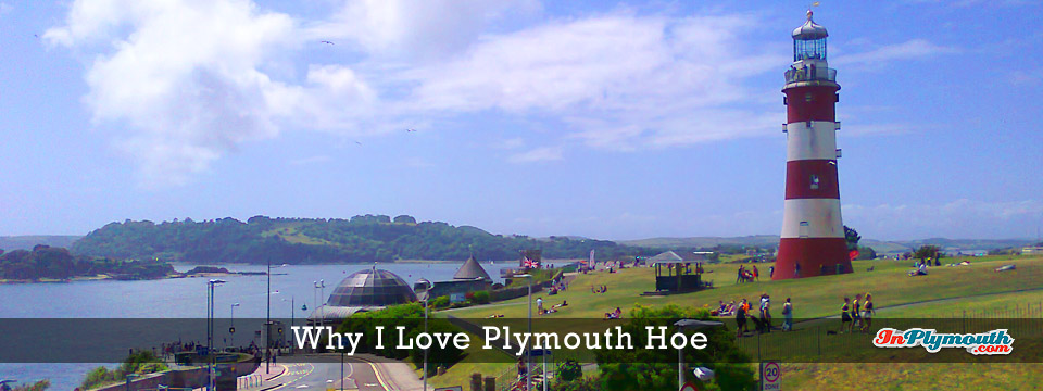 Why I Love Plymouth Hoe